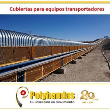 ¿Sabías quélas cubiertas aumentan la eficiencia en el transporte del material y reducen los costos de mantenimiento?